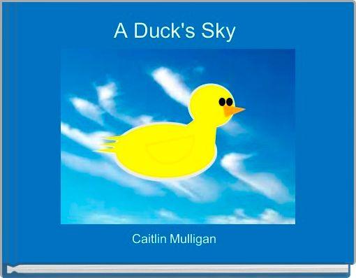 A Duck's Sky