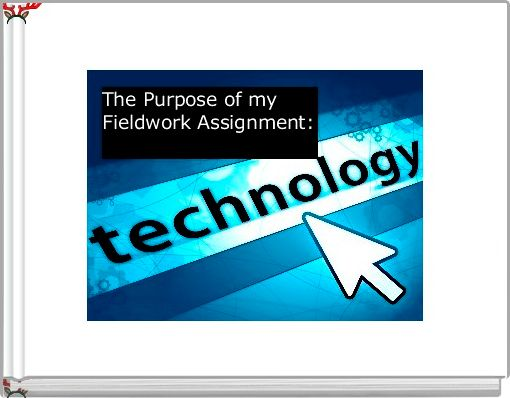 Technology Fieldwork Assignment