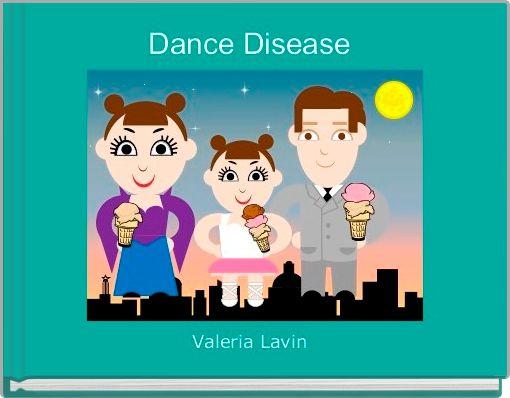 Dance Disease