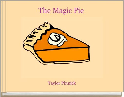 The Magic Pie