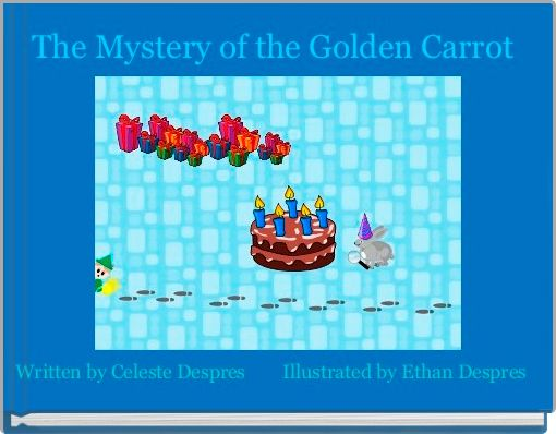 The Mystery of the Golden Carrot
