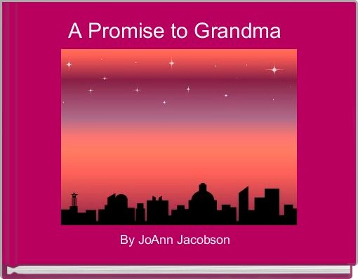 A Promise to Grandma