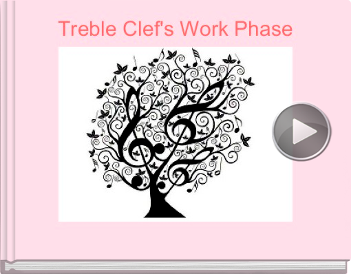 Book titled 'Treble Clef's Work Phase'