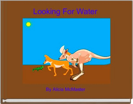 Looking For Water