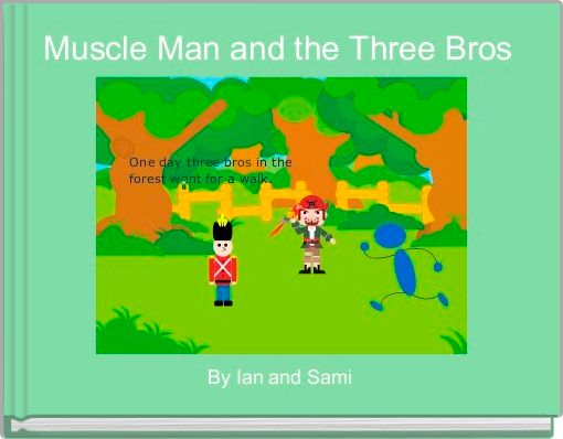 Muscle Man and the Three Bros
