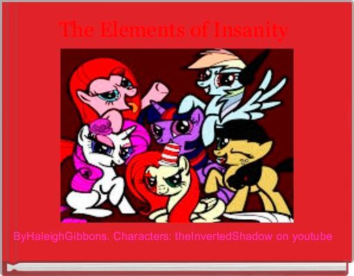 The Elements of Insanity