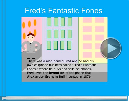 Book titled 'Fred's Fantastic Fones'