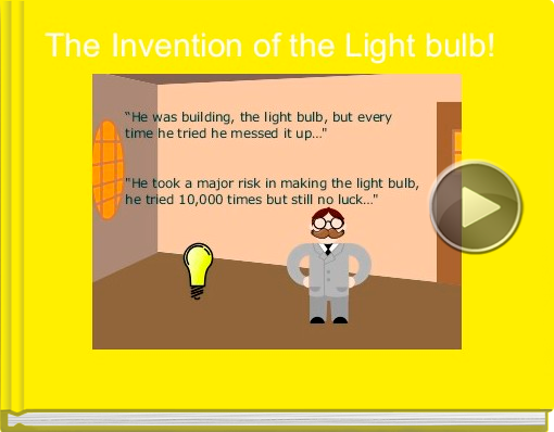 Book titled 'The Invention of the Light bulb!'