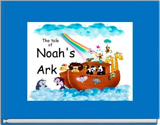 The Tale of Noah's Ark