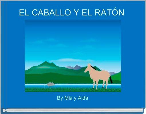 EL CABALLO Y EL RATÓN