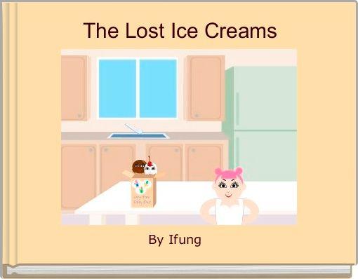 The Lost Ice Creams