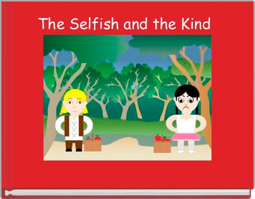The Selfish and the Kind