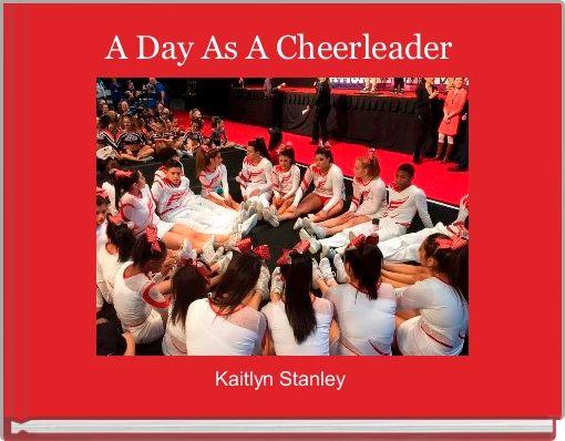 A Day As A Cheerleader