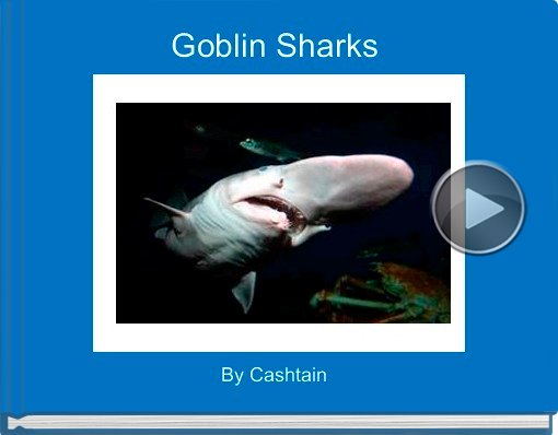 Book titled 'Goblin Sharks'