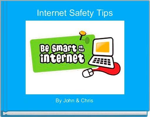 Internet Safety Tips