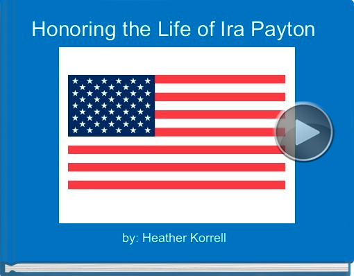 Book titled 'Honoring the Life of Ira Payton'
