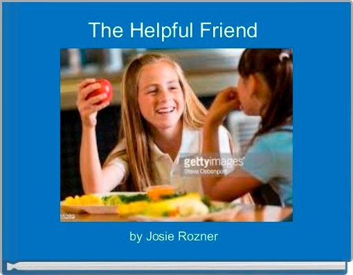 The Helpful Friend
