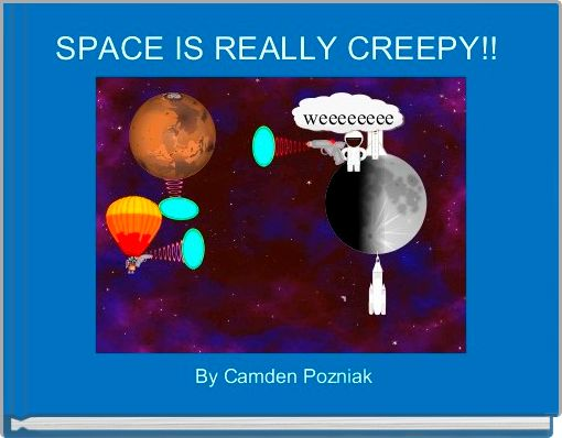 SPACE IS REALLY CREEPY!!