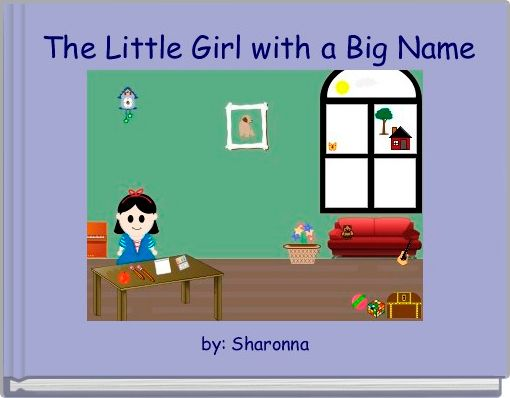 The Little Girl with a Big Name