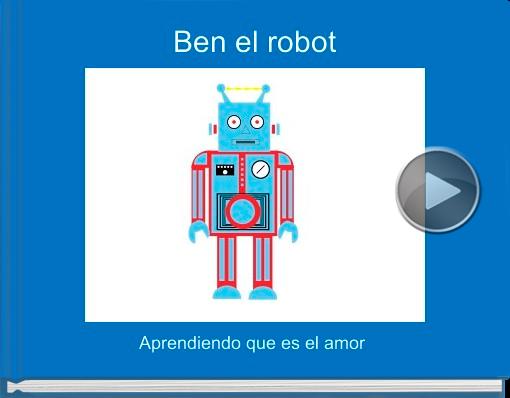 Book titled 'Ben el robot'