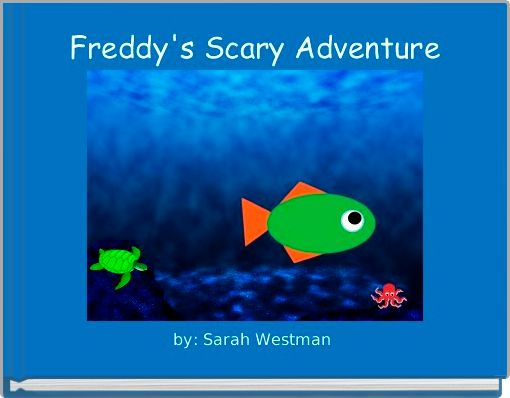 Freddy's Scary Adventure
