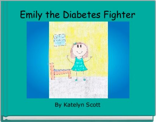 Emily the Diabetes Fighter