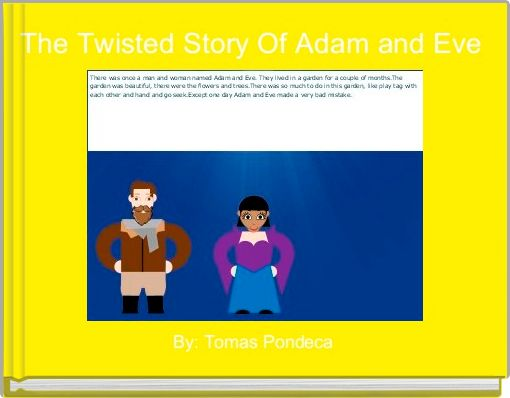 The Twisted Story Of Adam and Eve