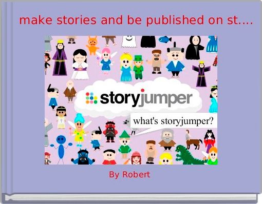 make stories and be published on st....