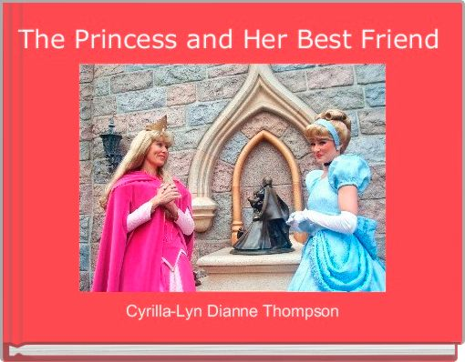 The Princess and Her Best Friend
