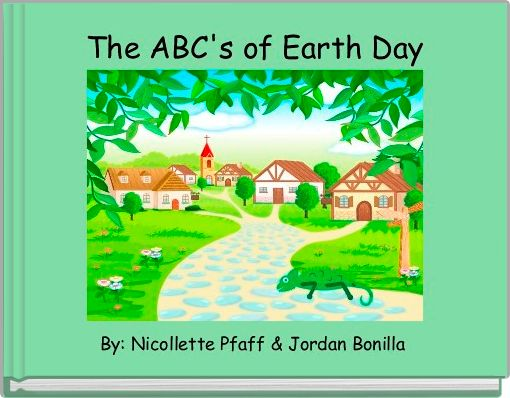 The ABC's of Earth Day