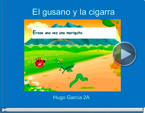 Book titled 'El gusano y la cigarra'