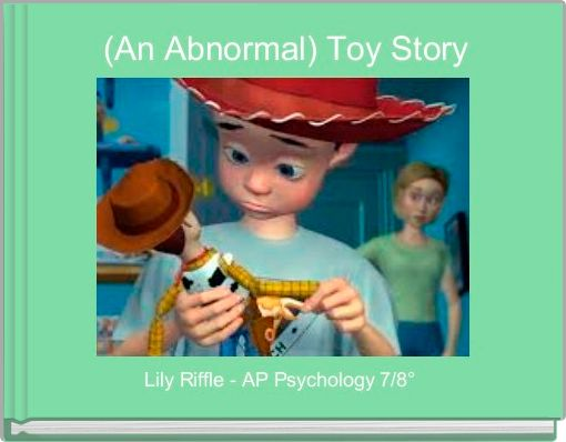 (An Abnormal) Toy Story