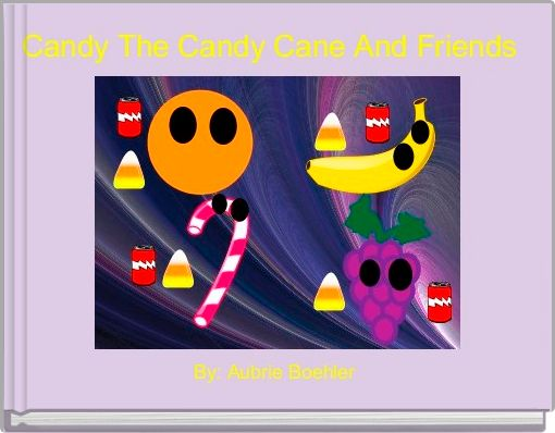 Candy The Candy Cane And Friends