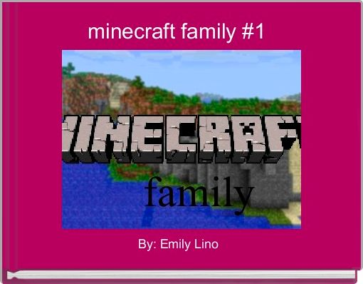 minecraft family #1