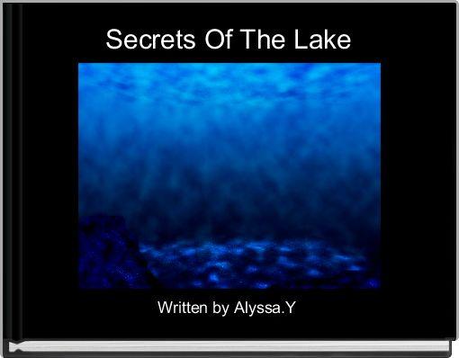 Secrets Of The Lake
