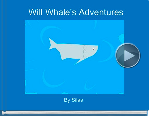 Book titled 'Will Whale's Adventures'