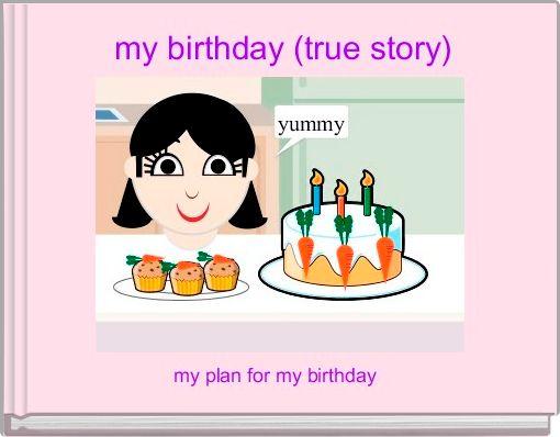 my birthday (true story)