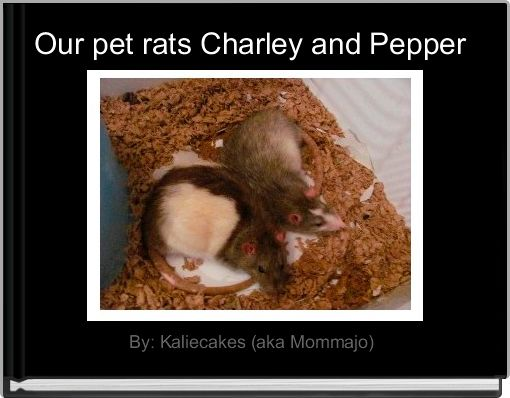Our pet rats Charley and Pepper