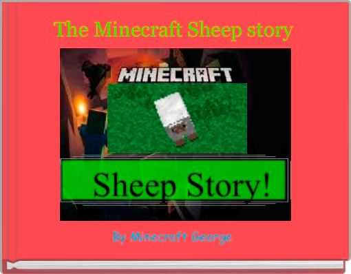 The Minecraft Sheep story