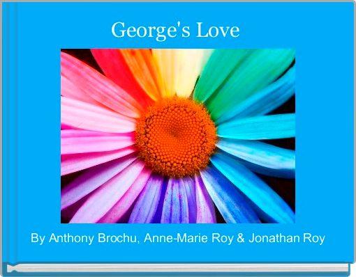 George's Love