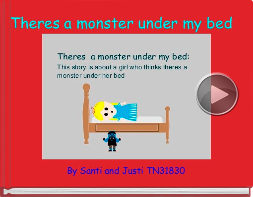 Book titled 'Theres a monster under my bed'