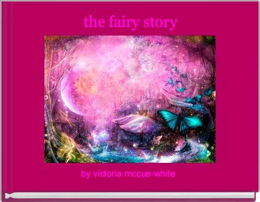 the fairy story