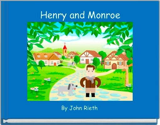 Henry and Monroe