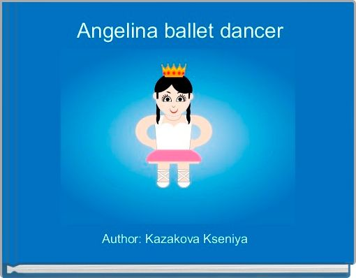 Angelina ballet dancer