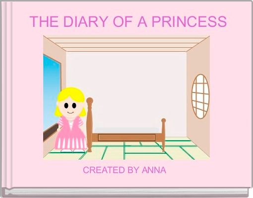 THE DIARY OF A PRINCESS