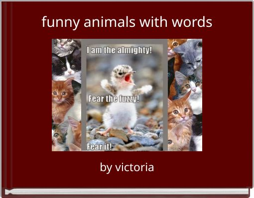 1 rated site for making story books storyjumper - Funny animal pictures with words ...