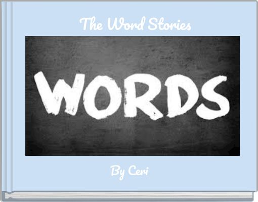 The Word Stories
