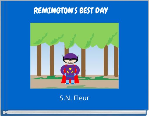 REMINGTON'S BEST DAY