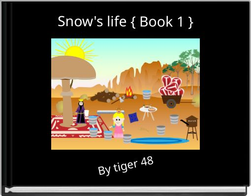 Snow's life { Book 1 }