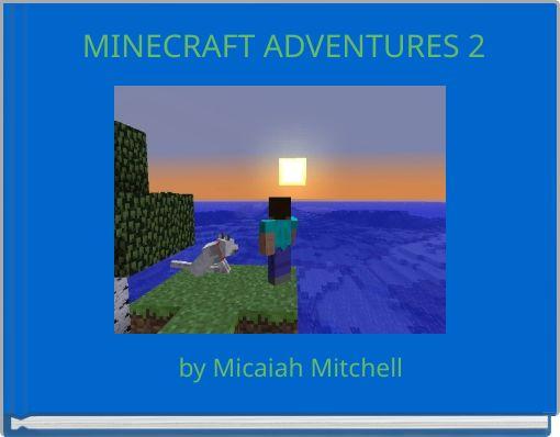 MINECRAFT ADVENTURES 2